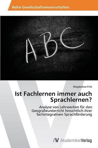 Ist Fachlernen Immer Auch Sprachlernen? (Paperback)