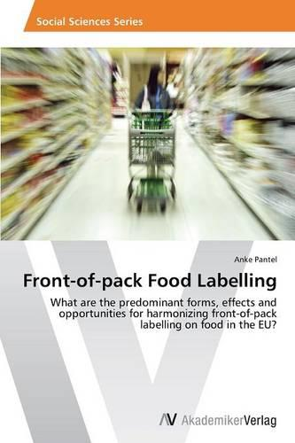 Front-Of-Pack Food Labelling (Paperback)
