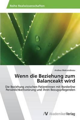 Wenn Die Beziehung Zum Balanceakt Wird (Paperback)