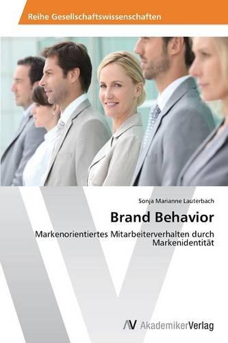 Brand Behavior (Paperback)