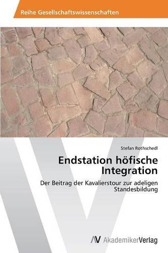 Endstation Hofische Integration (Paperback)