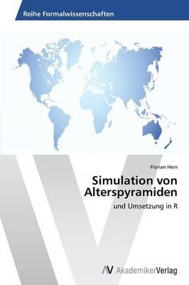 Simulation Von Alterspyramiden (Paperback)