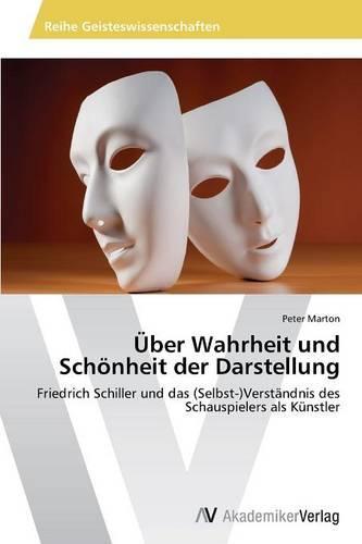 Uber Wahrheit Und Schonheit Der Darstellung (Paperback)