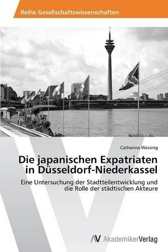 Die Japanischen Expatriaten in Dusseldorf-Niederkassel (Paperback)