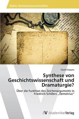 Synthese Von Geschichtswissenschaft Und Dramaturgie? (Paperback)
