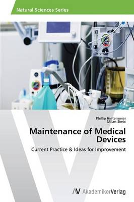 Maintenance of Medical Devices (Paperback)