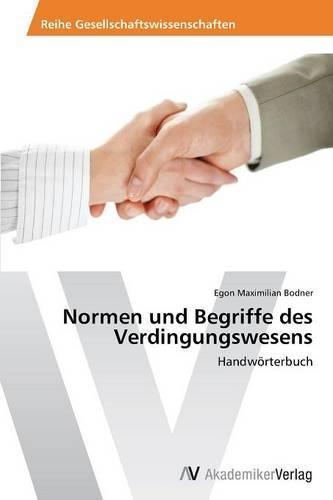 Normen Und Begriffe Des Verdingungswesens (Paperback)