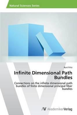 Infinite Dimensional Path Bundles (Paperback)