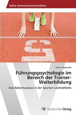 Fuhrungspsychologie Im Bereich Der Trainer-Weiterbildung (Paperback)