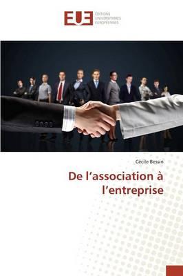 de l'Association � l'Entreprise - Omn.Univ.Europ. (Paperback)