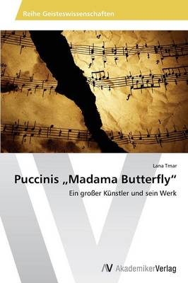 """Puccinis Madama Butterfly"""" (Paperback)"""