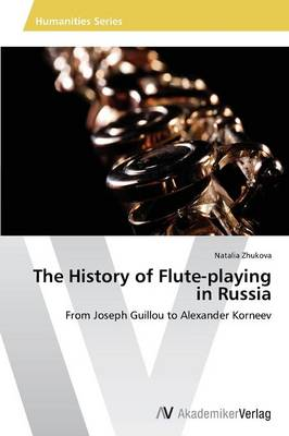 The History of Flute-Playing in Russia (Paperback)
