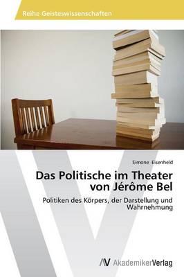 Das Politische Im Theater Von Jerome Bel (Paperback)