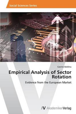 Empirical Analysis of Sector Rotation (Paperback)