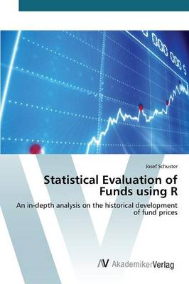 Statistical Evaluation of Funds Using R (Paperback)