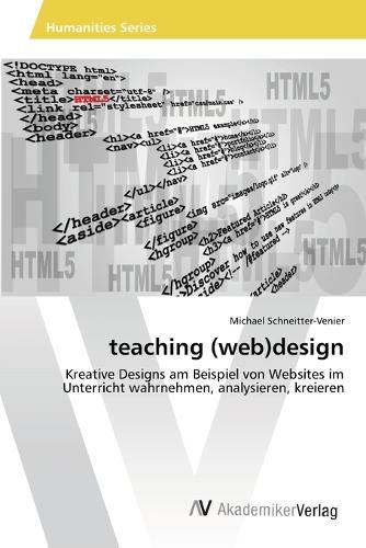 Teaching (Web)Design (Paperback)