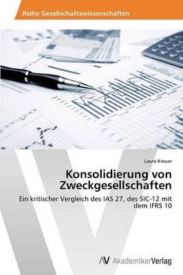 Konsolidierung Von Zweckgesellschaften (Paperback)
