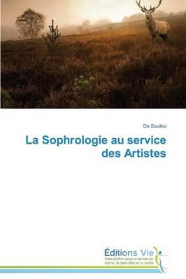 La Sophrologie Au Service Des Artistes - Omn.Vie (Paperback)