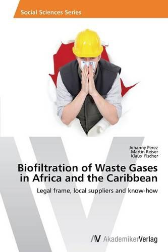 Biofiltration of Waste Gases in Africa and the Caribbean (Paperback)