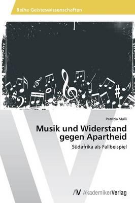 Musik Und Widerstand Gegen Apartheid (Paperback)