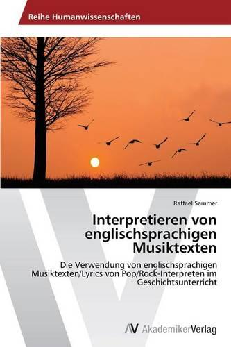 Interpretieren Von Englischsprachigen Musiktexten (Paperback)