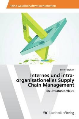 Internes Und Intra-Organisationelles Supply Chain Management (Paperback)