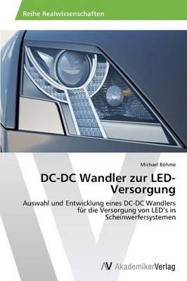 DC-DC Wandler Zur Led-Versorgung (Paperback)