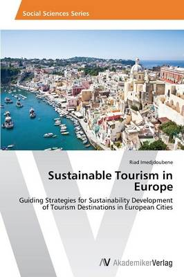Sustainable Tourism in Europe (Paperback)