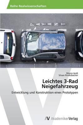 Leichtes 3-Rad Neigefahrzeug (Paperback)