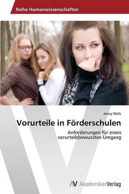 Vorurteile in Forderschulen (Paperback)