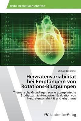 Herzratenvariabilitat Bei Empfangern Von Rotations-Blutpumpen (Paperback)
