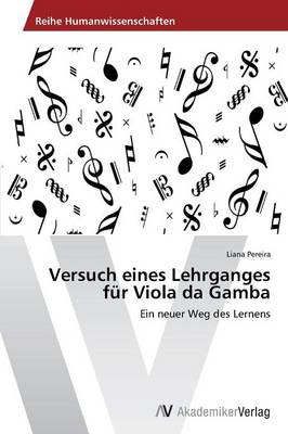 Versuch Eines Lehrganges Fur Viola Da Gamba (Paperback)
