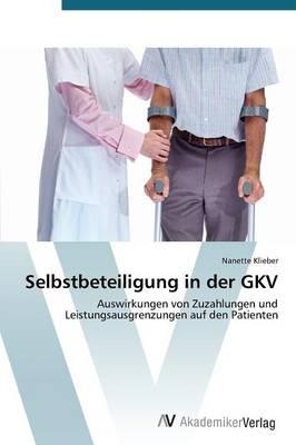 Selbstbeteiligung in Der Gkv (Paperback)