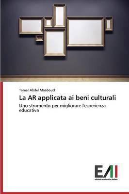 La AR Applicata AI Beni Culturali (Paperback)