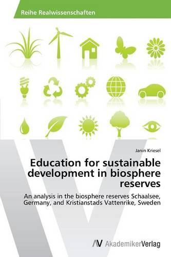 Education for Sustainable Development in Biosphere Reserves (Paperback)