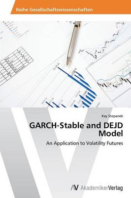Garch-Stable and Dejd Model (Paperback)