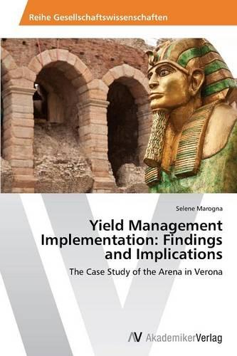 Yield Management Implementation: Findings and Implications (Paperback)