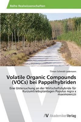 Volatile Organic Compounds (Vocs) Bei Pappelhybriden (Paperback)