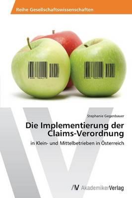 Die Implementierung Der Claims-Verordnung (Paperback)