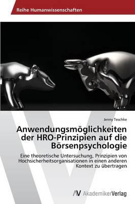 Anwendungsmoglichkeiten Der Hro-Prinzipien Auf Die Borsenpsychologie (Paperback)