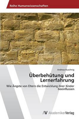 Uberbehutung Und Lernerfahrung (Paperback)