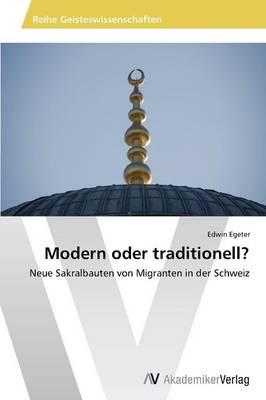 Modern Oder Traditionell? (Paperback)