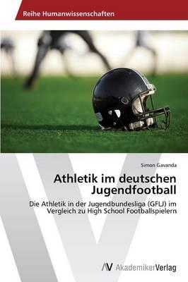 Athletik Im Deutschen Jugendfootball (Paperback)