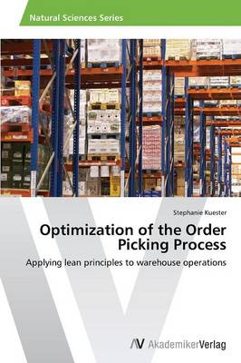 Optimization of the Order Picking Process (Paperback)