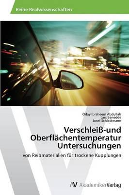 Verschleiss-Und Oberflachentemperatur Untersuchungen (Paperback)