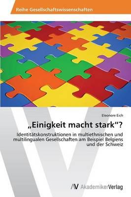 """Einigkeit Macht Stark""""? (Paperback)"""