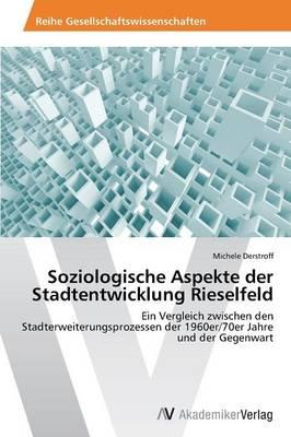 Soziologische Aspekte Der Stadtentwicklung Rieselfeld (Paperback)