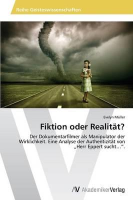Fiktion Oder Realitat? (Paperback)