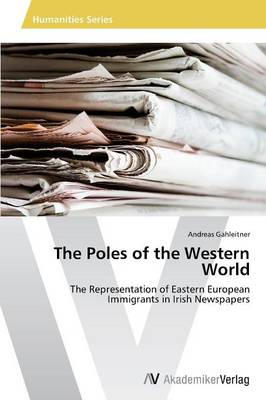The Poles of the Western World (Paperback)