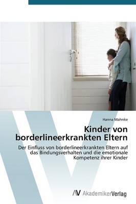 Kinder Von Borderlineerkrankten Eltern (Paperback)